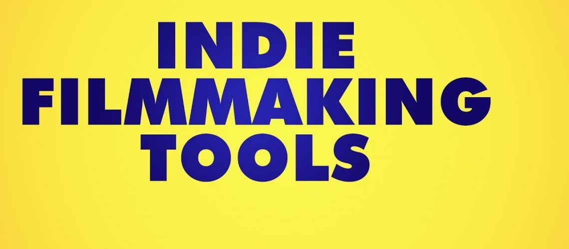 indie filmmaking tools 1